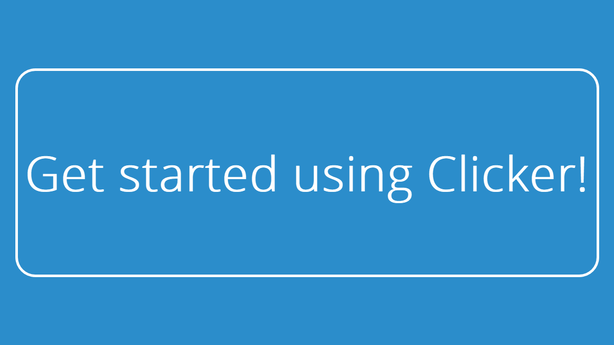 Get Started with Clicker_header