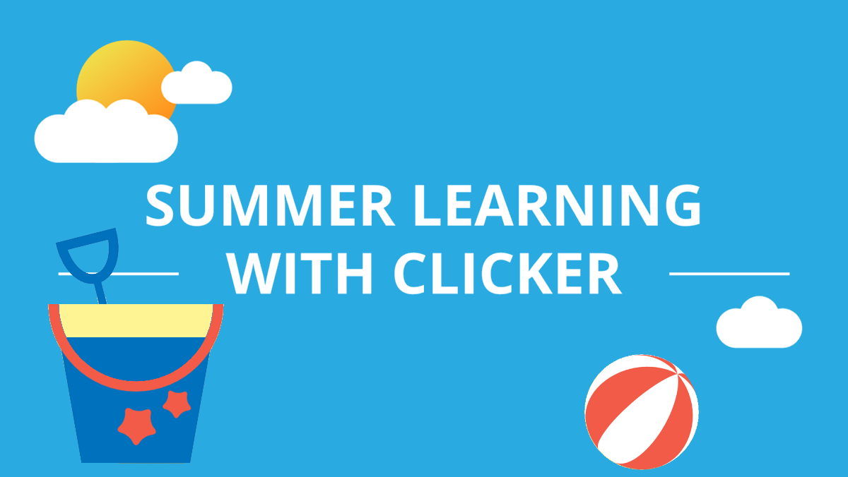 Summer learning with Clicker header